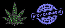Distress Stop Cannabis Stamp And Bright Web Net Cannabis With Light Spots