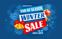 Advertising Banner About Winter Sale At The End Of Season With Fir Twigs, Christmas Decor And Snowflakes. Invitation For Shopping With 50 Percent Off. Trendy Style, Dark Blue Background. Vector.