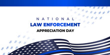 National Law Enforcement Appreciation Day. Vector Banner, Poster, Card For Social Media With The Text National Law Enforcement Appreciation Day. January, 9.