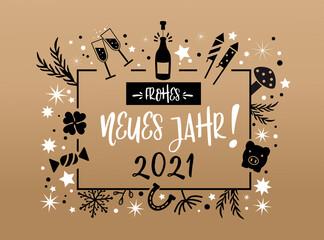 frohes neues Jahr 2021 Kalligraphie mit Symbolen - Grußkarte mit Feuerwerk, Sekt, Sternen und Glücksbringern gold, weiß und schwarz