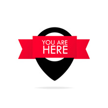 You Are Here Icon. Map Pointer Icon. Marker Location Icon With You Are Here. Location On The Map Or GPS. Vector Illustration