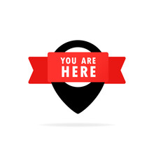 You Are Here Pointer Icon. Pin Icon For Telling The Location On The Map Or GPS. Vector Illustration