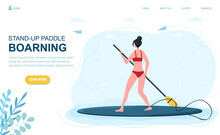 Caucasian Woman Stand-up Paddle Boarding. Concept Of Summer Ocean Activities. Water Sport, Vacation On The Beach. Website, Web Page, Landing Page Template. Flat Cartoon Vector Illustration
