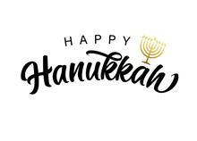 Happy Hanukkah Lettering With Golden Menorah. Jewish Festival Of Lights With Gold Menorah Candles On White Background. Holiday Hanuka Vector Illustration