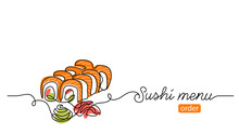 Sushi Roll Vector Banner, Background. One Continuous Line Art Drawing Banner With Text Sushi Menu For Order, Delivery.