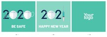 Happy New Year Covid19 Concept 2021, Be Safe Title, Mobile Page With Interface Carousel Post On Social Network. Vector Illustration Template