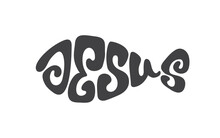 Jesus Christian Bible Religious Churh Word. Lettering Typography Script Poster, Banner Vector Design. Jesus With Ichthys Fish. Hand Drawn Modern Calligraphy Text