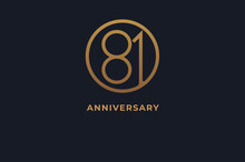 Number 81 Logo, Gold Line Circle With Number Inside, Usable For Anniversary And Invitation, Golden Number Design Template, Vector Illustration