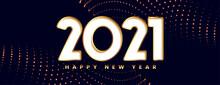 Happy New Year 2021 On Illuminated Blue Background
