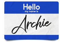 Hello My Name Is Archie