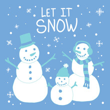 Snowman Family In Ice Blue And White Colors With The Text Let It Snow Above