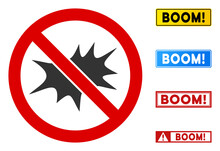 No Bang Sign With Badges In Rectangle Frames. Illustration Style Is A Flat Iconic Symbol Inside Red Crossed Circle On A White Background. Simple No Bang Vector Sign, Designed For Rules, Restrictions,