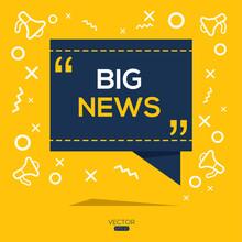 Creative (big News) Text Written In Speech Bubble ,Vector Illustration.