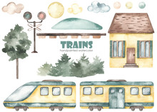Watercolor Kids Set With Cute Cartoon Electric Train, House, Traffic Light, Tree, Clouds