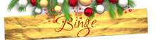 Binge And White Christmas Card With Light Background, Golden Present Packaging Paper, Christmas Ornaments And Fancy And Elegant Word Binge, 3d Illustration