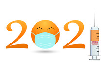 Year Of The Vaccine, 2021 Banner Template With The Symbol Of 2021 From A Smiley Face In A Mask And A Syringe For The Covid-19 Vaccine. The Covid-19 Pandemic Vaccine Concept, Available In 2021.
