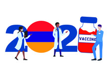 2021 Year. Covid-19 Vaccine With Armenia Flag And Doctors On White Background. Armenia Card On The Theme Of Fighting The COVID-19 Epidemic With The Hope Of Receiving A Vaccine By 2021