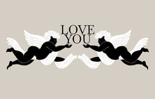 Love You. Vector Hand Drawn Illustration Of Cupids With Wings. Creative Tattoo Artwork. Template For Card, Poster, Banner, Print For T-shirt, Pin, Badge, Patch.