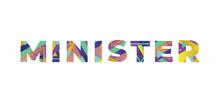Minister Concept Retro Colorful Word Art Illustration