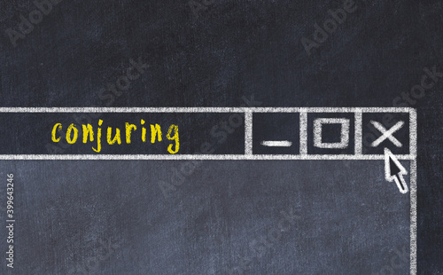 Fototapeta Chalk drawig of browser window with inscription conjuring