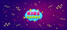 Kids Games Sticker. Festive Confetti Background With Offer Message. Fun Playing Zone Banner. Children Games Party Area Icon. Best Advertising Confetti Banner. Kids Games Badge Shape. Vector