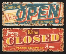 Open And Closed Vector Rusty Metal Plates, Vintage Rust Tin Signs For Store. Cafe, Shop Or Office Door Entrance Ferruginous Information Boards For Visitors Or Customers, Sorry Or Welcome Retro Posters