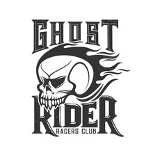 Tshirt Print With Burning Skull Vector Mascot For Racers Club Or Bikers Society Emblem With Cranium, Death Head In Fire. T Shirt Print, Tattoo Or Monochrome Emblem Or Label With Typography Ghost Rider