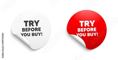 Fototapeta Try before you buy. Round sticker with offer message. Special offer price sign. Advertising discounts symbol. Circle sticker mockup banner. Try before you buy badge shape. Vector obraz
