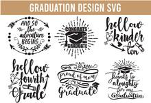 Graduation SVG, Graduation Design SVG Bundle Cut Files For Cutting Machines Like Cricut And Silhouette Cat Quotes Design SVG Bundle