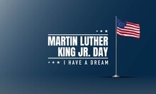 Martin Luther King Jr. Day Background. Banner, Poster, Greeting Card.