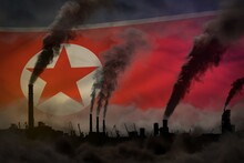 Global Warming Concept - Heavy Smoke From Industrial Chimneys On North Korea Flag Background With Place For Your Text - Industrial 3D Illustration