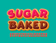 Vector sweet banner Sugar Baked. Delicious cake Font. Pink glazed Alphabet Letters and Numbers set