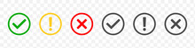 Check Mark Icons. Modern Label Icons Check Mark On Transparent Background. Tick Sign, Exclamation Mark And Cross Icons. Yes And No Symbols. Trendy Style. Vector Illustration