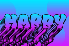 Happy Trendy And Fun Decorative Text For Web Or Print Element Design. Clipping Mask Vector
