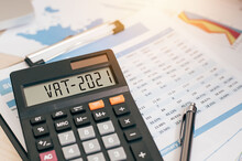 Vat Word And 2021 Number On A Calculator. Business And Tax Concept.Value Added Tax. The New Year 2021 Tax Concept