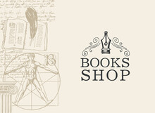 Banner For Books Shop In Retro Style. Vector Illustration With Hand-drawn Diary, Feather, Vitruvian Man And Handwritten Notes On An Old Paper Background. Suitable For Poster, Flyer, Business Card