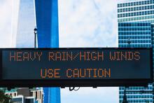 USA, New York State, New York City, Manhattan, Weather Warning Sign In City
