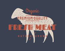 Lamb, Sheep. Vintage Logo, Retro Print, Poster For Butchery Meat Shop, Sheep Silhouette. Logo Template For Meat Business, Meat Shop. Isolated Silhouette Sheep, White Background. Illustration.