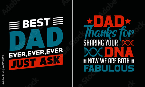 Valokuva Best dad ever ,ever ever just ask t shirt design, Best papa T Shirt Design vecto