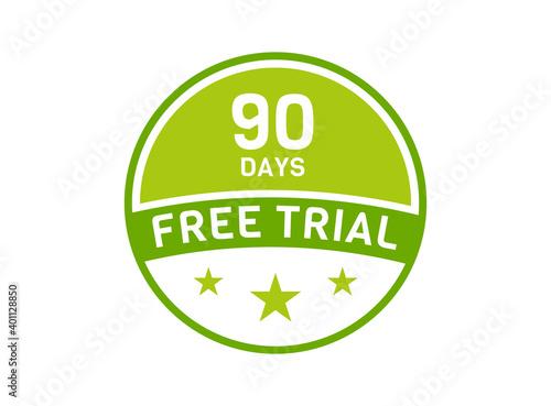 Obraz na płótnie 90 days free trial. 90 day Free trial badges
