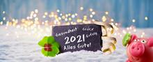 Frohes Neues Jahr 2021  -  Karte Zum Neujahr Mit Glückwünschen, Glücksklee Und Glücksschwein Im Schnee