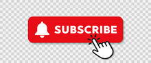 Red Button Subscribe Of Channel. Vector Illustration