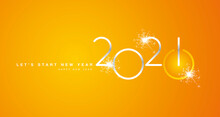 Start Of New Year 2021 Silver Shining Rounded Typography Orange Yellow Background Banner And Turn On Button