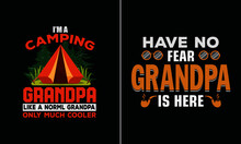 "I'm A Camping Grandpa T Shirt Design, 1/ I'm An Odd Combination Of ""Really Sweet"" And ""Don't Mess With Me"" Bulldog  Https://www.pinterest.com/pin/705517097863757792/  2/ Assuming I'm Just An Old Lady"