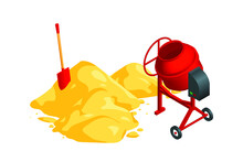 Isometric Vector Illustration Concrete Mixer, Shovel And Sand Pile Isolated On White Background. Cement Mixer And Heap Of Sand Realistic Vector Icon. Building Material And Equipment In Cartoon Style.