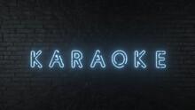 Karaoke Neon Sign On Dark Brick Wall Background. 3D Illustration
