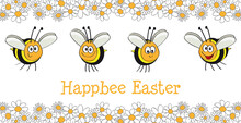 Happy Easter Card With Funny And Cute Bees,  In A Frame Of Daisies, Vector, Illustration, Cartoon