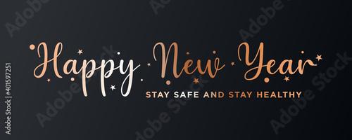 Obraz na plátně HAPPY NEW YEAR,Stay safe and stay healthy text