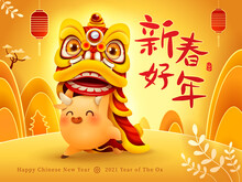 Cute Little Ox With Chinese New Year Lion Dance Head. Happy New Year 2021. Year Of The Ox. Translation - New Year And The Beginning Of Spring.