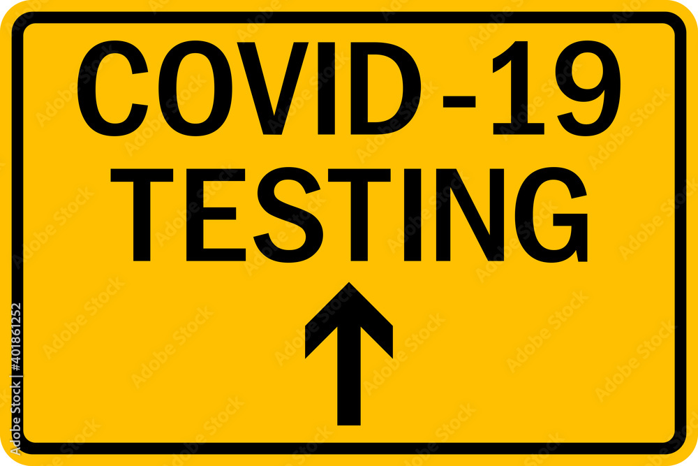 Fototapeta Covid 19 testing site direction sign. Black on yellow background. Health Care signs and symbols.